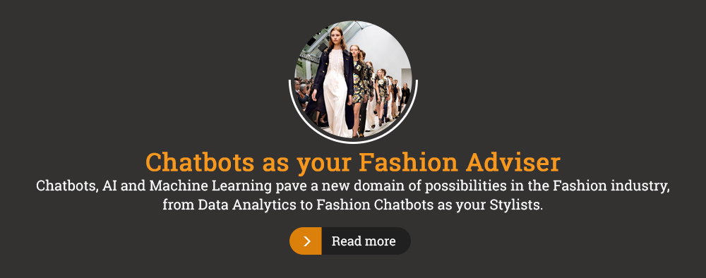 Chatbots as your Fashion Adviser